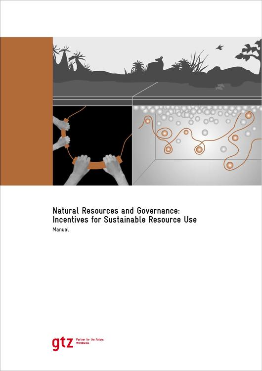 File:GIZ,Fischer,A.,Petersen,L.,Huppert,W.(2004) Natural Resources and Governance Incentives for Sustainable Resource Use.pdf