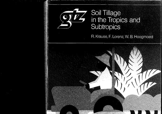 File:GIZ (1984) Soil Tillage in the Tropics and Subtropics 2.2.pdf