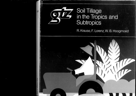 File:GIZ (1984) Soil Tillage in the Tropics and Subtropics 2.4.pdf