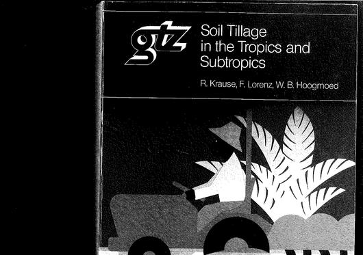File:GIZ (1984) Soil Tillage in the Tropics and Subtropics 1.5.pdf